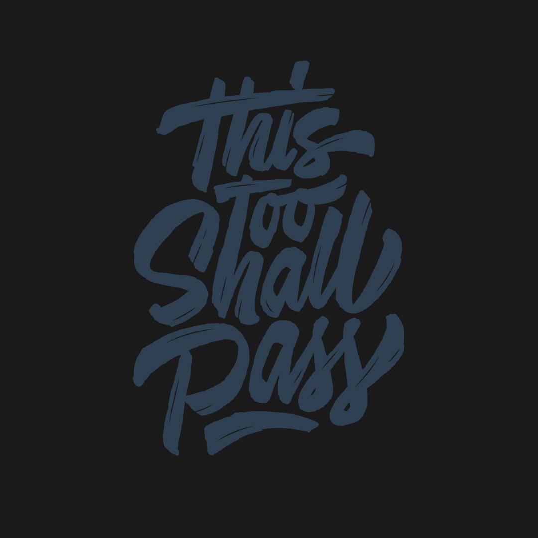 This-Too-Shall-Pass-dark